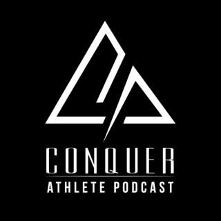 Conquer Athlete Podcast