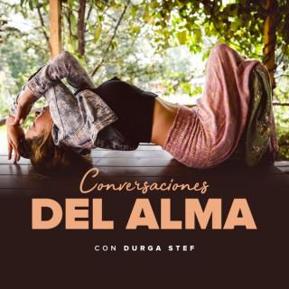 Conversaciones del Alma con Durga Stef