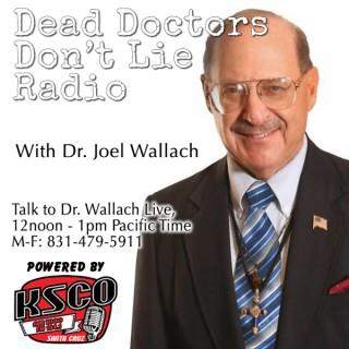 Dead Doctors Don't Lie Radio