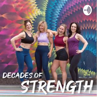 Decades of Strength