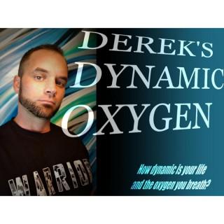 Derek's Dynamic Oxygen