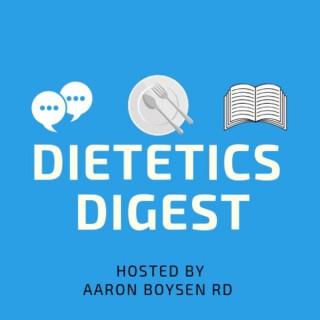 Dietetics Digest Podcast