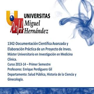 Documentación Científica Avanzada y Elaboración Práctica de un Proyecto de Investigación (umh1342) Curso 2013 - 2014