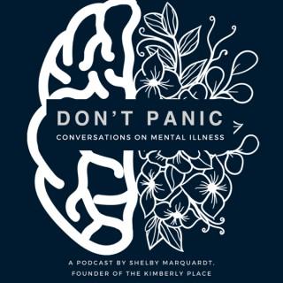 Don't Panic : Conversations on Mental Illness