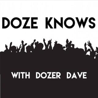 Doze Knows Podcast