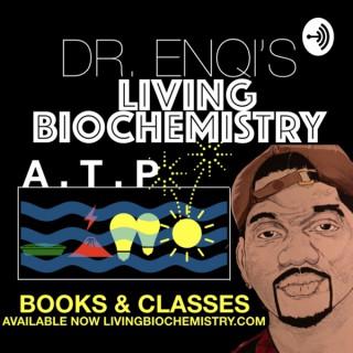 Dr. EnQi Living BioChemistry