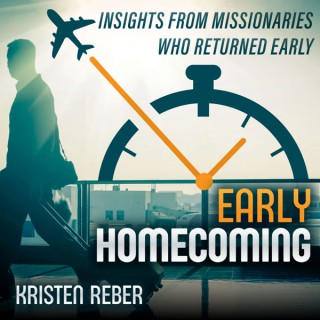 Early Homecoming: Insights from Missionaries Who Returned Early