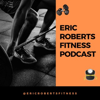 Eric Roberts Fitness