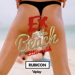 Ex on the Beach - ettersnakk