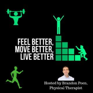 Feel Better, Move Better, Live Better