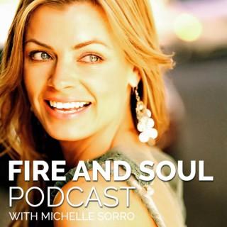 Fire and Soul | Real Talks on Self-Love, Spirituality, Success, Entrepreneurship, Relationships, Mindset, Abundance + more