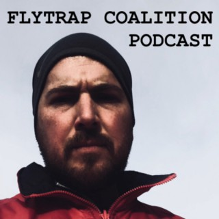 Flytrap Coalition Podcast