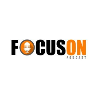 Focus On Podcast