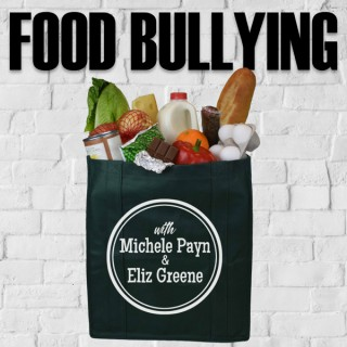 Food Bullying Podcast