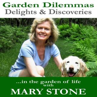 Garden Dilemmas, Delights & Discoveries