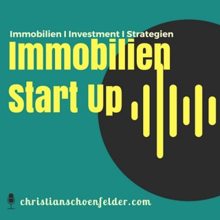 Immobilien Investment StartUp Podcast