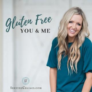Gluten Free You & Me