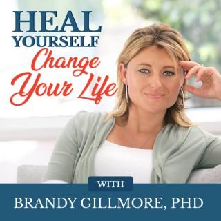 Heal Yourself. Change Your Life