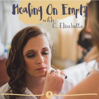 Healing on Empty
