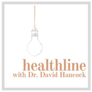HealthLine with Dr. David Hancock