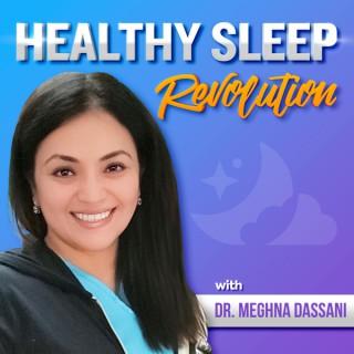 Healthy Sleep Revolution