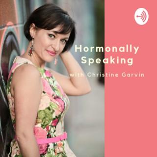 Hormonally Speaking