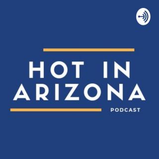 Hot In Arizona