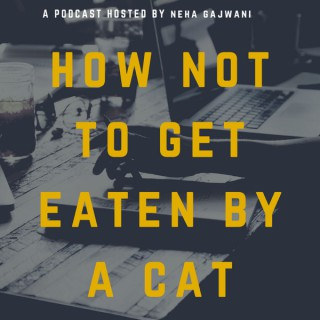 How Not to Get Eaten by a Cat