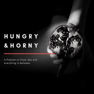 HUNGRY & HORNY