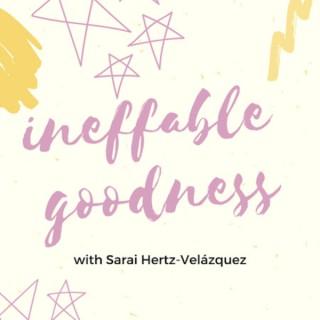 Ineffable Goodness