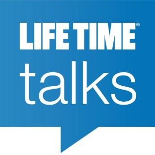 Life Time Talks