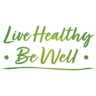 Live Healthy Be Well