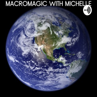 MacroMagic With Michelle
