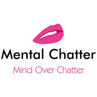 Mental Chatter