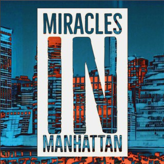 Miracles in Manhattan
