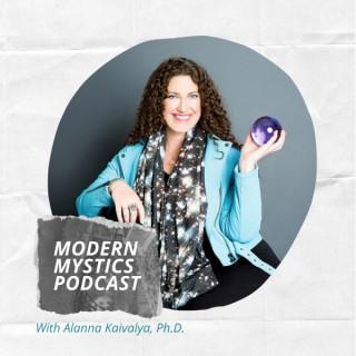 Modern Mystics Podcast with Alanna Kaivalya, Ph.D.