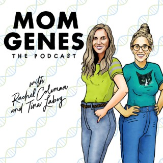 Mom Genes The Podcast