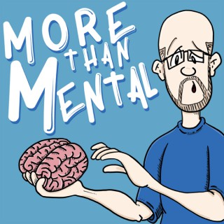 More Than Mental
