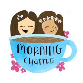 Morning Chatter Podcast