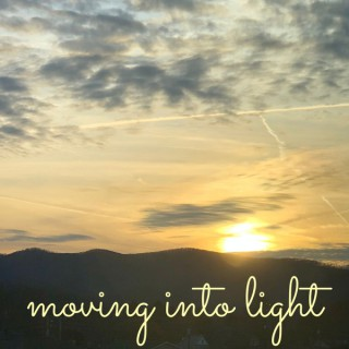 Moving Into Light