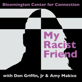 My Racist Friend