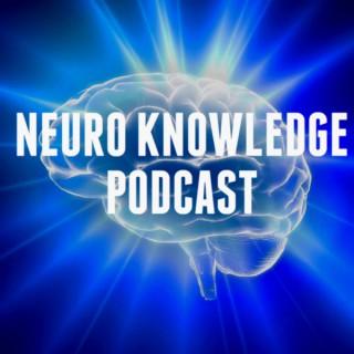 Neuro Knowledge Podcast