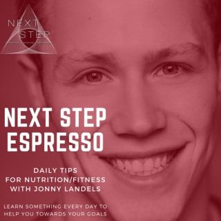 Next Step Espresso - Daily Nutrition/Fitness Tips