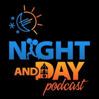Night and Day Podcast