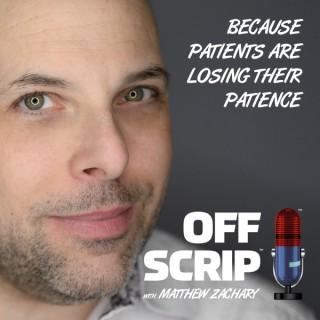 OffScrip with Matthew Zachary