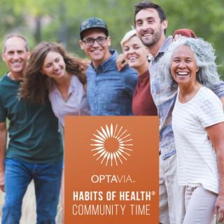 OPTAVIA® Habits of Health® Community Time Podcast