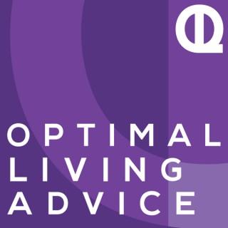 Optimal Living Advice