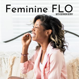 Your Feminine FLO