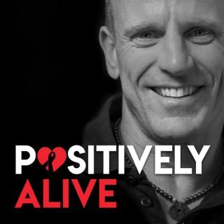 Positively Alive