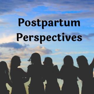 Postpartum Perspectives